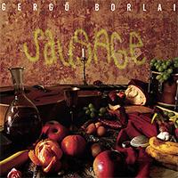 Gergő Borlai: Sausage