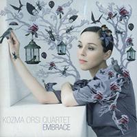 Kozma Orsi Quartet: Embrace