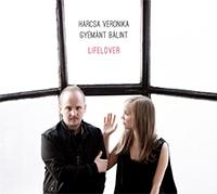 Harcsa Veronika - Gyémánt Bálint Duó: Lifelover