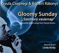 Gyula Csepregi & Róbert Rátonyi: Szomorú Vasárnap
