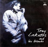 Tony Lakatos: Tony Lakatos and his friends