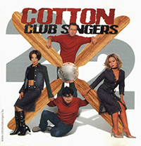 Cotton Club Singers: 2x2
