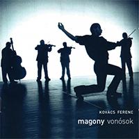 Kovács Ferenc: Magony Vonósok