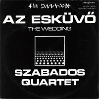 Szabados Quartet: Az esküvő