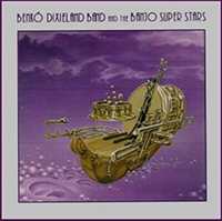 Benkó Dixieland Band: Benkó Dixieland Band And The Banjo Super Stars