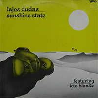 Lajos Dudas featuring Toto Blanke: Sunshine State