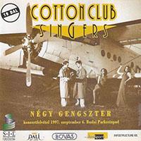 Cotton Club Singers: Négy gengszter