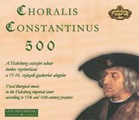 Choralis Constantinus 500 II.