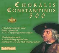 Choralis Constantinus 500 I.