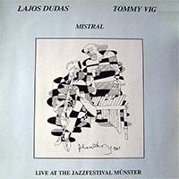 Lajos Dudas, Tommy Vig: Mistral (Live at the Jazzfestival Münster)