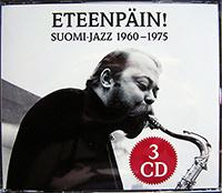 Eteenpäin! Suomi-Jazz 1960-1975