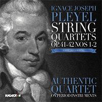Pleyel, Ignace Joseph: String Quartets Op.41 Nos 1-2 & Op.42 Nos 1-2