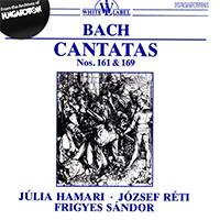 Bach, J. S.: Cantatas Nos. 161 & 169