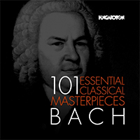 101 Essential Classical Masterpieces: Bach