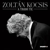 Kocsis Zoltán: A Tribute