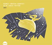 Dresch Mihály Quartet, Chris Potter: Zea