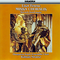 Liszt Ferenc: Missa Choralis - Sacred Choral Music