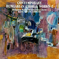 Contemporary Hungarian Choral Works Vol.2