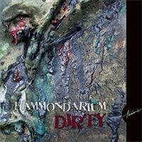 Hammondarium: Dirty