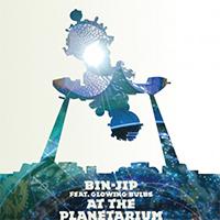 Bin-Jip feat. Glowing Blues at the Planetarium