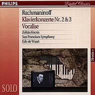 Rahmanyinov, Szergej: Klavierkonzerte Nr. 2 c-moll op. 18 & Nr. 3 d-moll op. 30; Vocalise op. 34