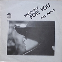 Binder - Süle: For You. Two Pianos