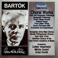 Bartók Béla: Choral Works