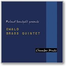 Ewald Rézfúvós Kvintett: Chamber Music