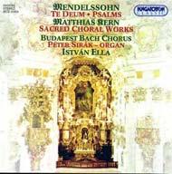 Mendelssohn-Bartholdy, Felix: Te Deum; Drei Psalmen Op. 78. No 2/ Kern, Matthias: Zwei biblische Szenen