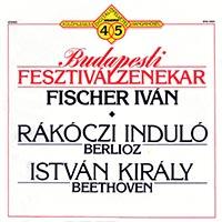 Berlioz, Hector: Rákóczi-induló  Beethoven: István király - nyitány