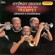 Geiger György: Játszom a trombitával