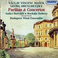 Masek, Václa Vincenc - Druschetzky, Georg: Partitas & Concertos