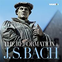 Bach, Johann Sebastian: A reformáció és J. S. Bach