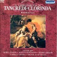 Monteverdi, Claudio: Il combattimento di Tancredi e Clorinda: Madrigálok