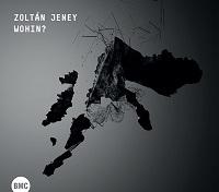 Jeney Zoltán: Wohin?