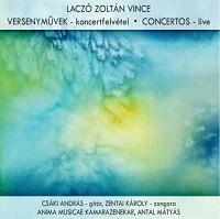 Laczó Zoltán Vince: Versenyművek - koncertfelvétel