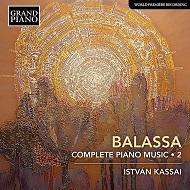 Sándor Balassa: Complete Piano Music, Vol. 2