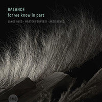Balance : for we know in part