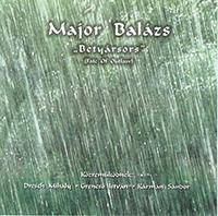 Major Balázs: Betyársors