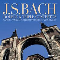 J. S. Bach: Double & Triple Concertos - Capella Savaria on Period Instruments and Zsolt Kalló
