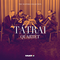 The Masters Collection: Tátrai Quartet