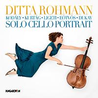 Ditta Rohmann: Solo Cello Portrait