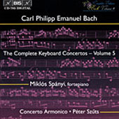 Bach, C.P.E.: The Complete Keyboard Concertos, Vol. 05