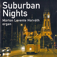 Márton Levente Horváth: Suburban Nights