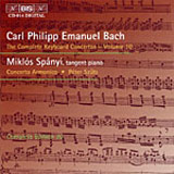 Bach, C.P.E.: The Complete Keyboard Concertos, Vol. 10