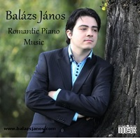 Balázs János: Romantic Piano Music