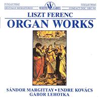 Liszt Ferenc: Organ Works