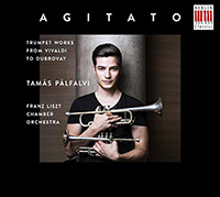 Tamás Pálfalvi: Agitato - Trumpet Works from Vivaldi to Dubrovay