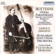 Bottesini, Giovanni: Bellini, Donizetti és Paisiello opera-parafrázisok nagybőgőre és zenekarra
