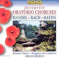 Bach, J. S. / Händel, George Frideric / Haydn, Joseph: Népszerű oratórium kórusok
